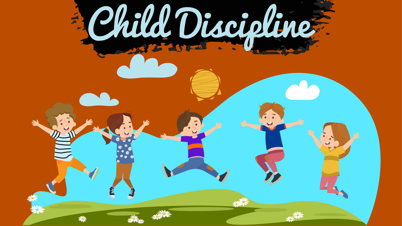 Child Discipline: Strategies & Management