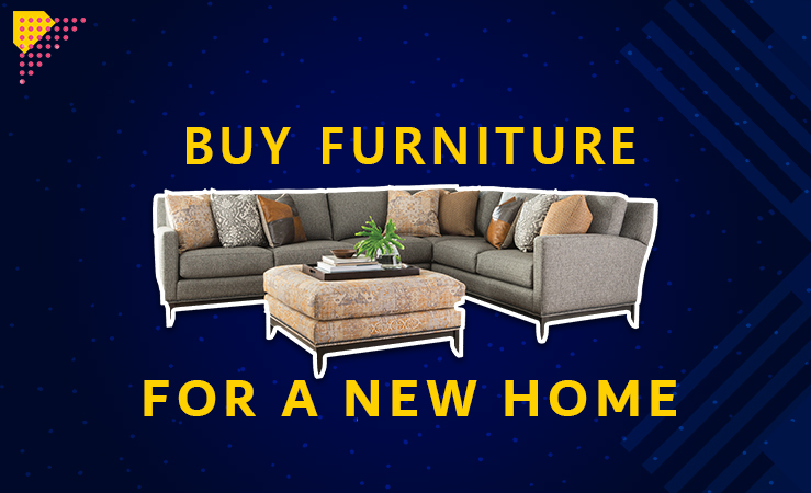 Smart Ways to Buy Furniture for a New Home