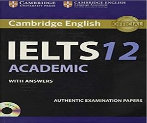 Cambridge IELTS 12 Academic Book
